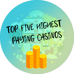 top 5 highest paying casinos