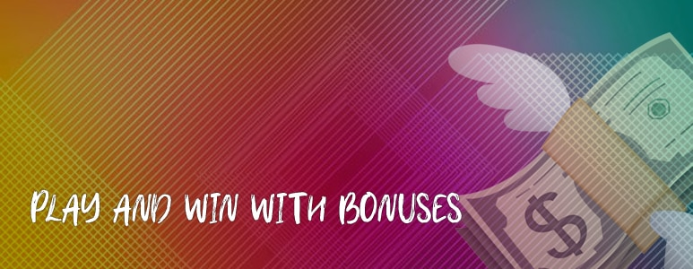 play and win with bonuses